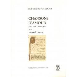Chansons d'Amour - Bernard de VENTADOUR -Édition critique par Moshé LAZAR