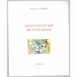 Les fleurs de mai de ventadour - William S. Merwin