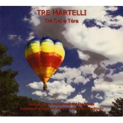 Tre Martelli - Tra Cel e Tèra
