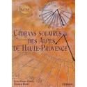 Cadrans solaires des Alpes de Haute-Provence - J.-M. Homet, F. Rozet