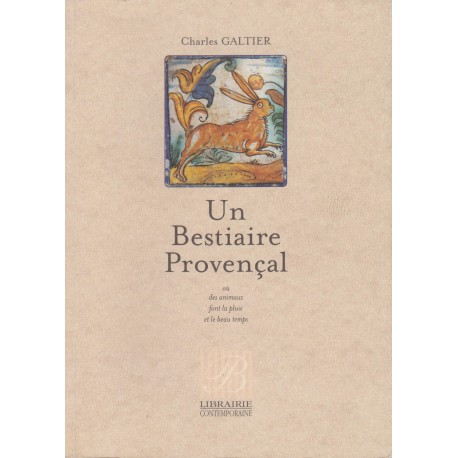 Un bestiaire provençal - Charles Galtier