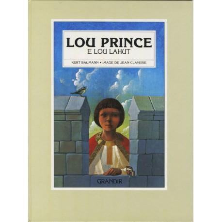 Lou prince e lou lahut - Kurt Baumann - Image de Jean Claverie