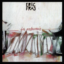 In extremis - Eric Fraj (CD)