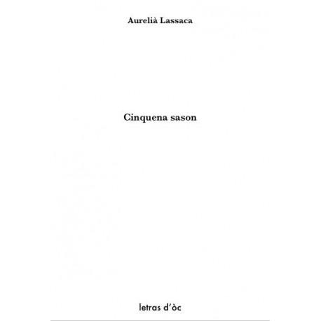 Cinquena sason - Aurelià Lassaca