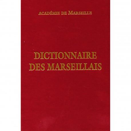 Dictionnaire des Marseillais - Académie de Marseille