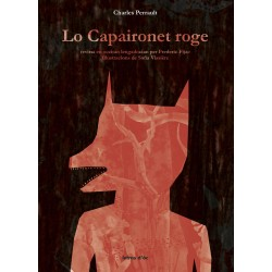Lo Capaironet roge - Charles Perrault (en occitan languedocien par Frédéric Fijac)