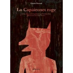 Lo Capaironet roge - Charles Perrault (occitan by Frederic Fijac)