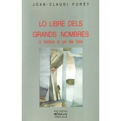 Lo libre dels grands nombres o falses e us de fals - Joan-Claudi Forêt