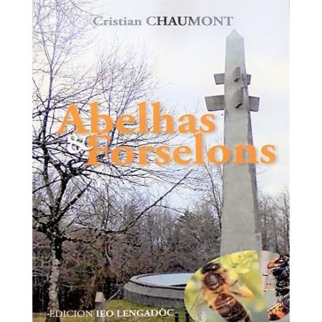 Abelhas e Forselons - Cristian Chaumont