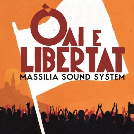 Oaï e libertat - Massilia Sound System (Album CD)