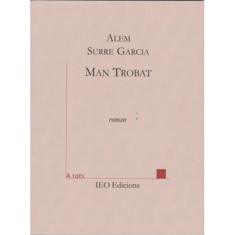 Man Trobat - Alem Surre Garcia - A Tots 196 (IEO edicions)