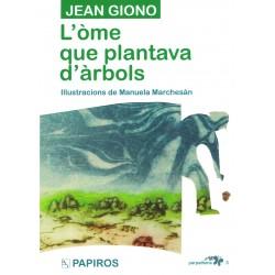 L'òme que plantava d'àrbols - Jean Giono (version en occitan aupenc)