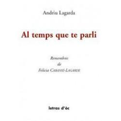 Al temps que te parli - Andriu Lagarda