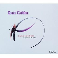 Camins de seda - Duo Calèu (CD)
