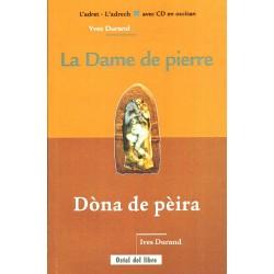 Dòna de pèira- La Dame de pierre - Yves Durand (livre + CD oc)