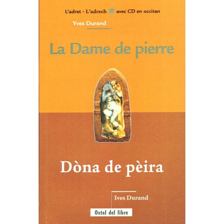 Dòna de pèira - La Dame de pierre - Yves Durand (book + CD oc)