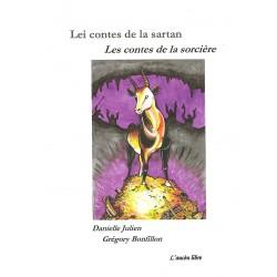 Lei contes de la sartan - Les contes de la sorcière - Danielle Julien, Gregory Bonfillon