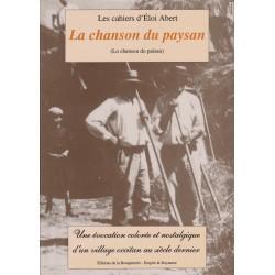 La chanson du Paysan - Lo chansou do païsan - Les cahiers d'Éloi Abert
