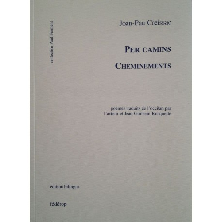 Per camins - Cheminements - Joan-Pau Creissac