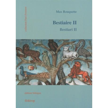 Bestiaire II - Bestiari II - Max Rouquette