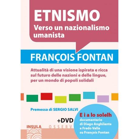 Etnismo - Verso un nazionalismo umanista - François FONTAN