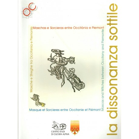La dissonanza sottile - Mascas and witches between Occitany and Piemonte