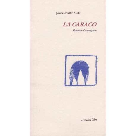 La caraco – Raconte Camarguen - Jóusè d'Arbaud