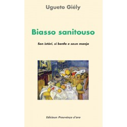 Biasso sanitouso - Ugueto Giély