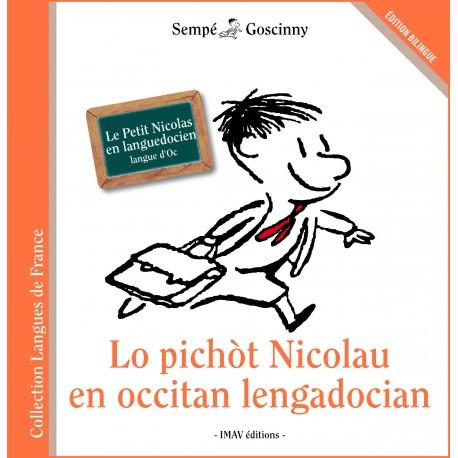 Lo pichòt Nicolau en occitan lengadocian - Le Petit Nicolas en languedocien (langue d'oc) - Sempé et Goscinny