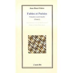 Fables et Poésies Françaises et provençales (Tome 1) - Jean-Henri Fabre
