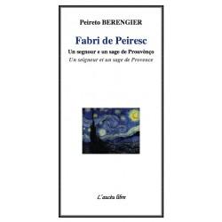 Fabri de Peiresc - Un seigneur et un sage de Provence - Piereto Berengier