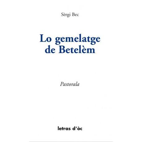 Lo gemelatge de Betelèm - Sèrgi Bec
