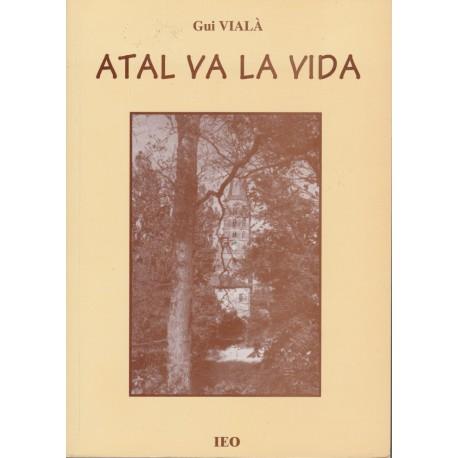 Atal va la vida - Gui Vialà