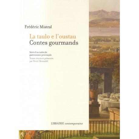 La taulo e l'oustau - Contes gourmands - Frédéric Mistral