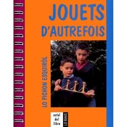 Jouets d'Autrefois, lo pichon esquiròl - Descomps Daniel