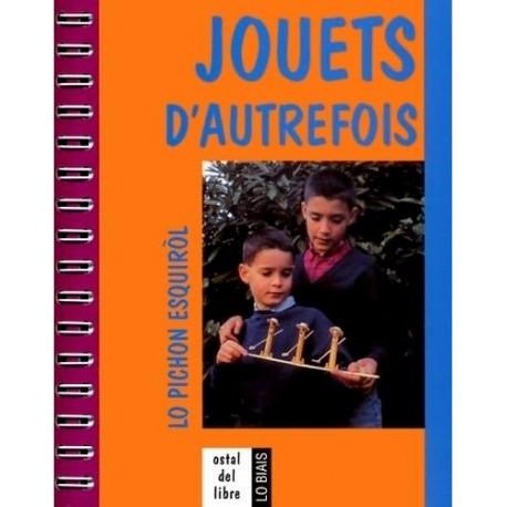 Jouets d'Autrefois, lo pichon esquiròl - Daniel Descomps