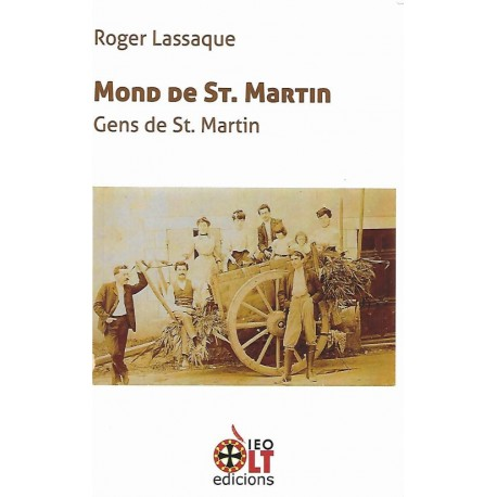 Mond de St. Martin - Gens de St. Martin - Roger Lassaque