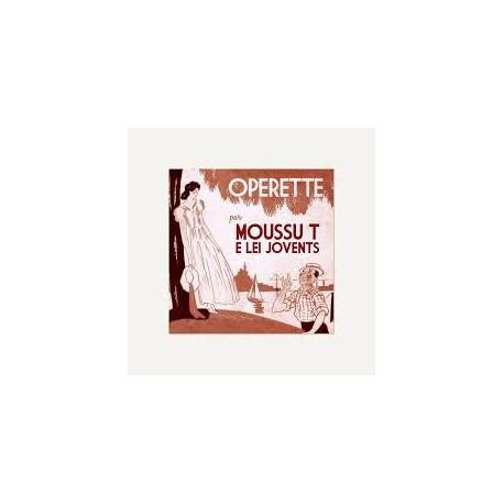 Operette - Moussu T e lei jovents