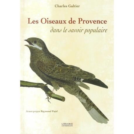 Les oiseaux de Provence dans le savoir populaire - Charles Galtier