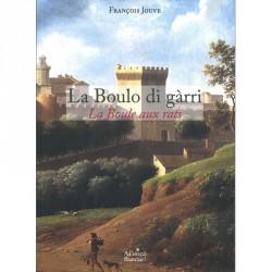 La boulo di gàrri - François Jouve