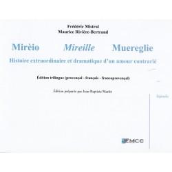 Mirèio, Mireille, Muereglie - Frédéric Mistral, Maurice Rivière-Bertrand
