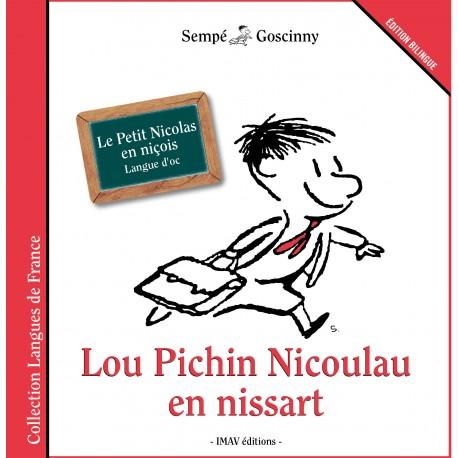Lou Pichin Nicoulau en nissart - Le Petit Nicolas en niçois (langue d'oc) - Sempé et Goscinny