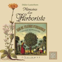 Mémoires d'un herboriste - Didier Lauterborn