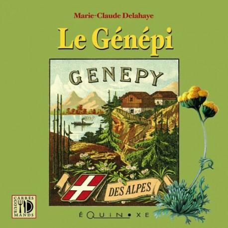 Le Génépi - Marie-Claude Delahaye