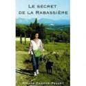 Le Secret de la Rabassière - Nicole Faucon-Pellet