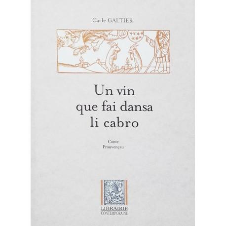 Un vin que fai dansa li cabro - Carle Galtier