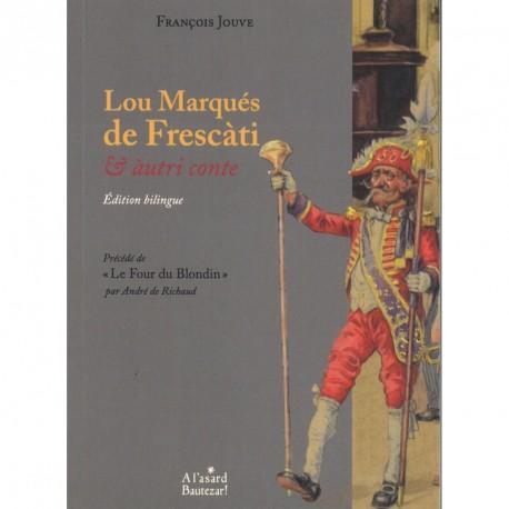 Lou Marqués de Frescàti & àutri conte - François Jouve