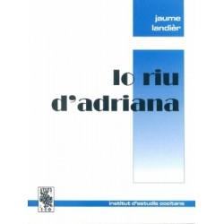 Lo riu d'Adriana - Jaume Landièr - ATS 146