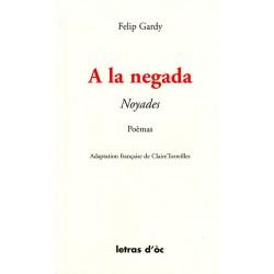 A la negada / Noyades - Felip Gardy
