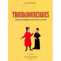 Troubadouresques - Robert Rourret